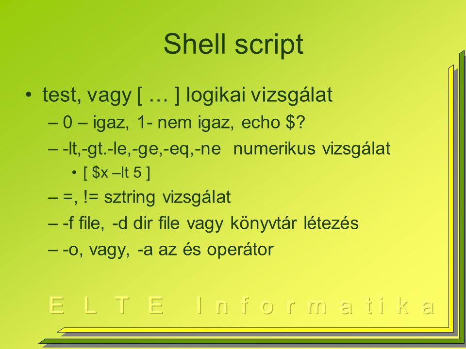 Shell script test, vagy [ … ] logikai vizsgálat